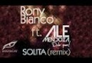 Rony Bianco ft. Ale Mendoza - Solita (Remix)